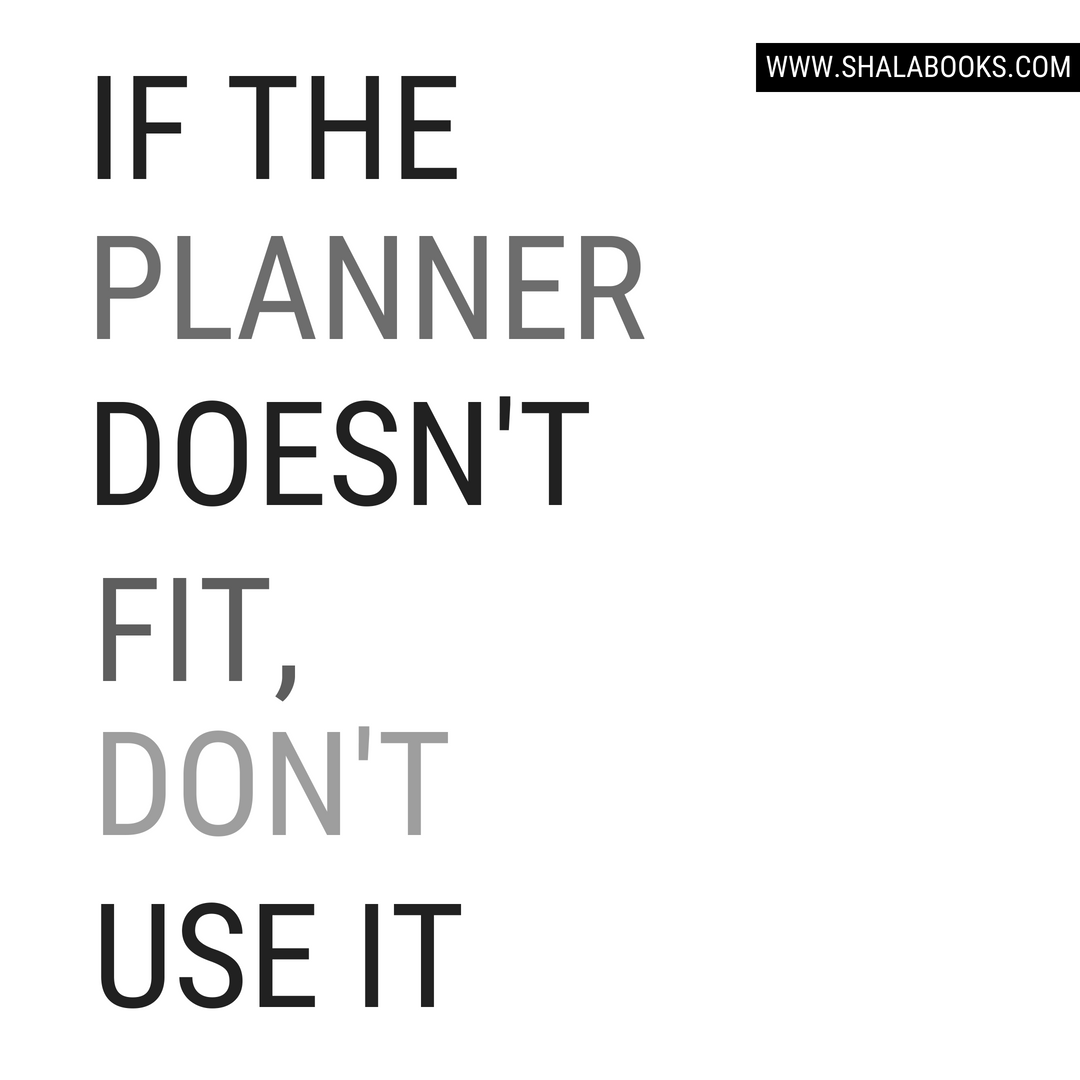 If the planner doesn't fit, don't use it.