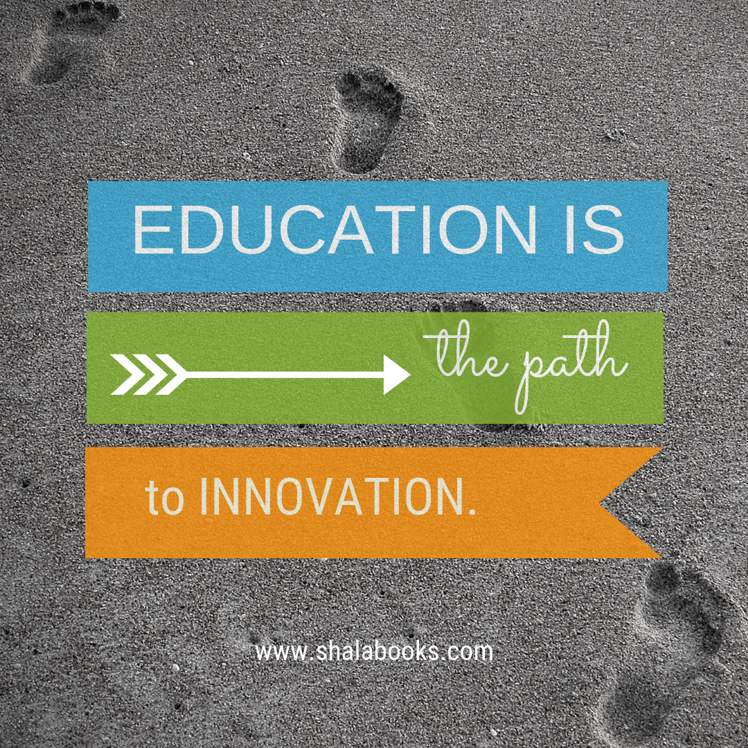 Education is the path ...